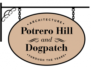 Potrero Hill and Dogpatch: Architecture Through the Years